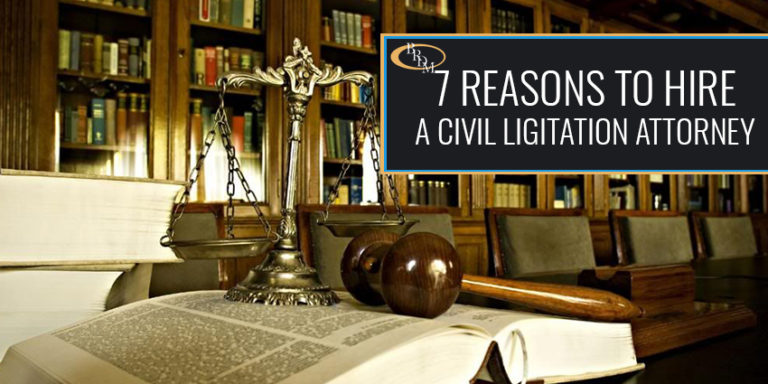 7 reasons to hire a civil litigation attorney