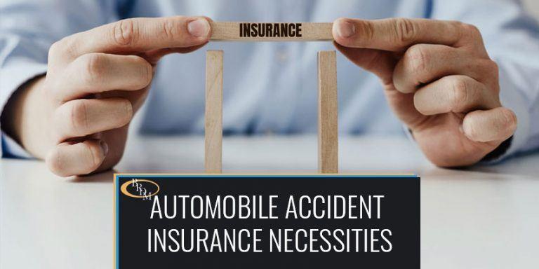 Automobile Accident Insurance Necessities