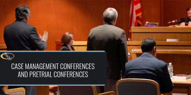 Case Management Conferences and Pretrial Conferences