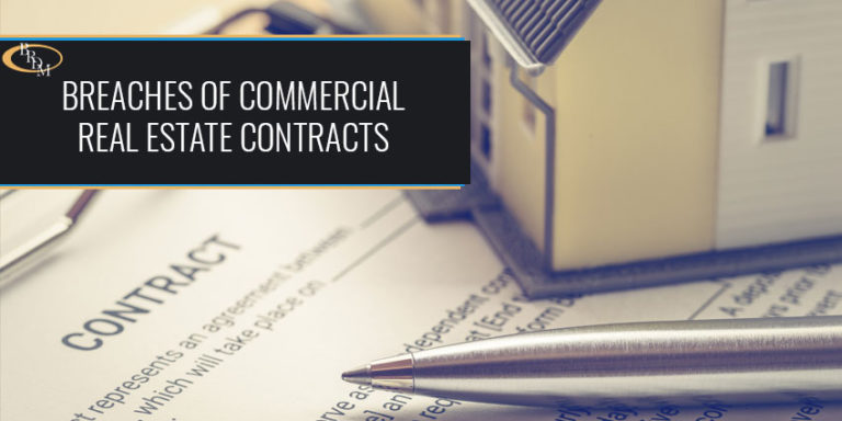 Consequences of Breaches of Commercial Real Estate Contracts
