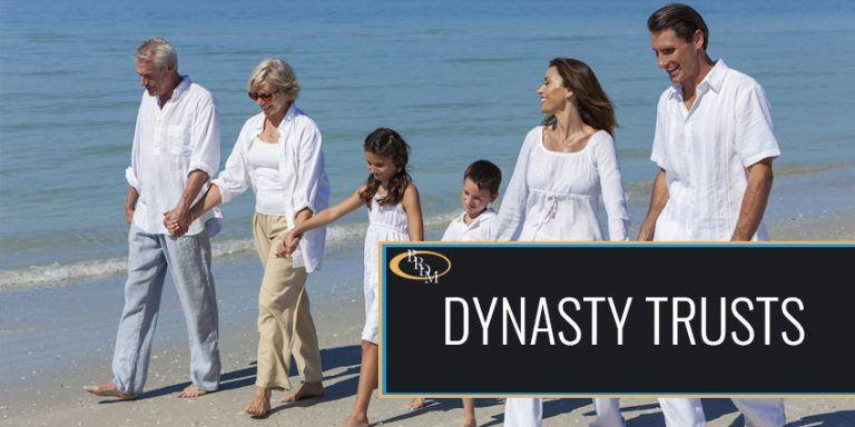 Dynasty Trusts