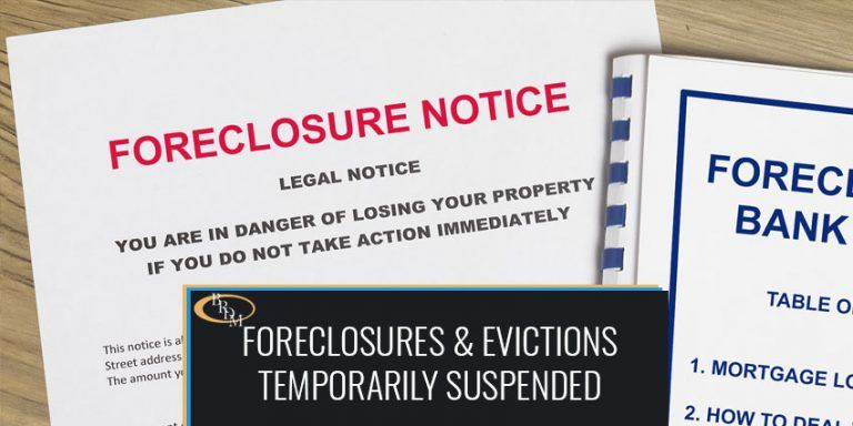 FORECLOSURES AND EVICTIONS TEMPORARILY SUSPENDED DURING CORONAVIRUS PANDEMIC