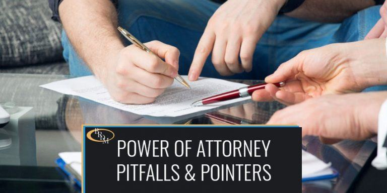 Power of Attorney Pitfalls & Pointers FAQ's