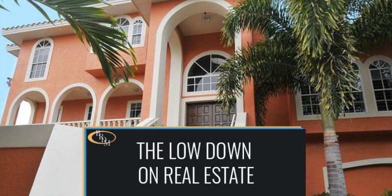 THE LOW DOWN ON REAL ESTATE-WHY YOU NEED A REAL ESTATE ATTORNEY BY YOUR SIDE