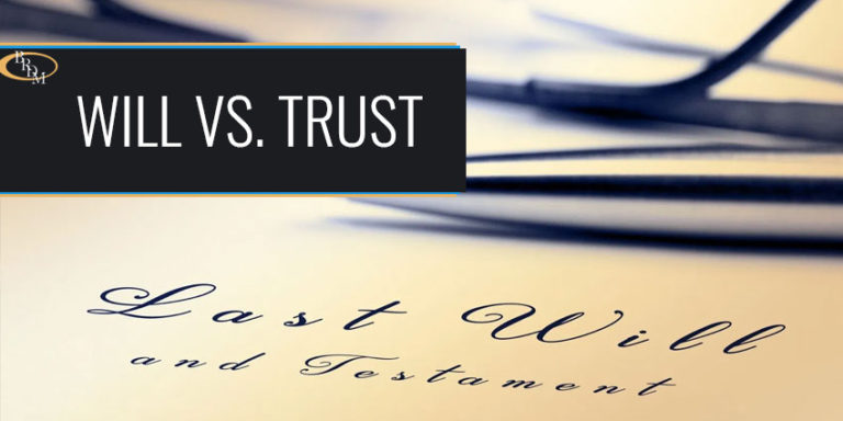Understanding The Difference Between A Will Vs. Trust