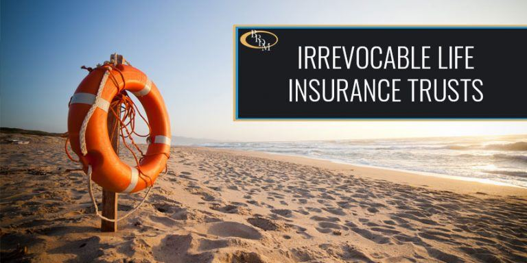 YOUR GUIDE TO IRREVOCABLE LIFE INSURANCE TRUSTS (ILITS)